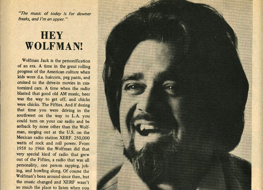 Wolfman Jack – R.I.P.  January 21, 1938 -July 1, 1995 Was An American Disc Jockey